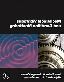 Mechanical Vibrations and Condition Monitoring, Paperback by